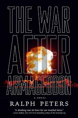 The War After Armageddon - Peters, Ralph