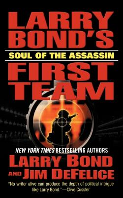 Soul of the Assassin - Bond, Larry, and DeFelice, Jim