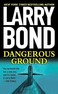 Dangerous Ground - Bond, Larry
