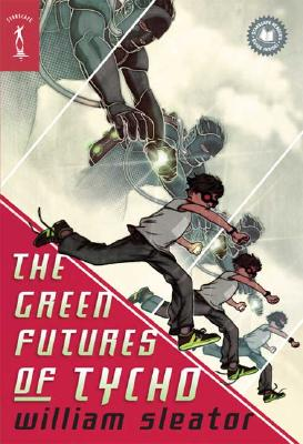 The Green Futures of Tycho - Sleator, William