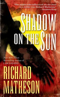 Shadow on the Sun - Matheson, Richard