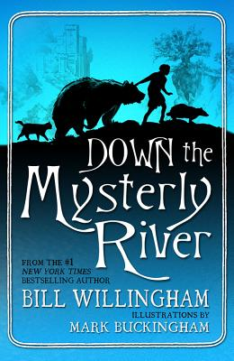 Down the Mysterly River - Willingham, Bill