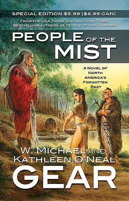 People of the Mist - Gear, Kathleen O'Neal, and Gear, W Michael