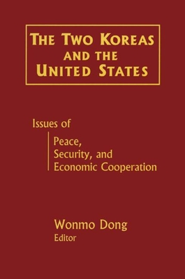 The Two Koreas and the United States - Dong, Wonmo (Editor)