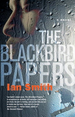 The Blackbird Papers - Smith, Ian