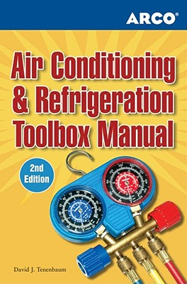 Arco Air Conditioning & Refrigeration Toolbox Manual - Tenenbaum, David J