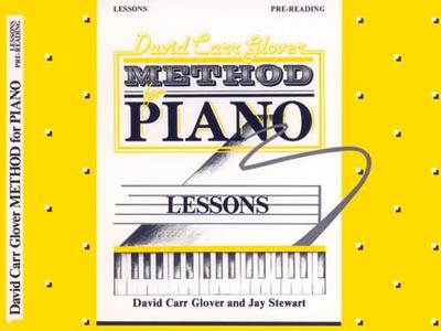 David Carr Glover Method for Piano Lessons: Pre-Reading - Glover, David, and Stewart, Jay