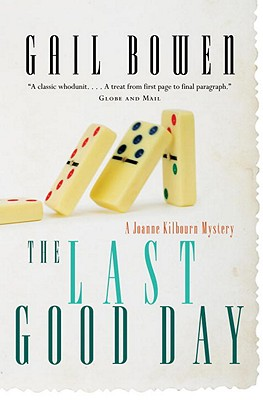The Last Good Day - Bowen, Gail