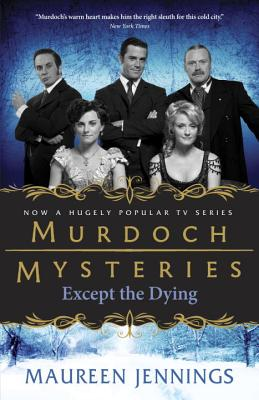 Except the Dying - Jennings, Maureen