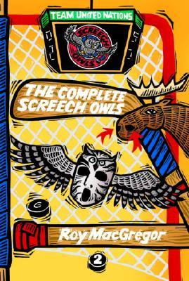 The Complete Screech Owls, Volume 2 - MacGregor, Roy