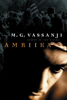 Amriika - Vassanji, M G