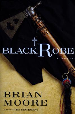 Black Robe - Moore, Brian