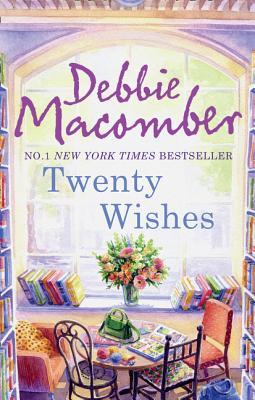 Twenty Wishes - Macomber, Debbie