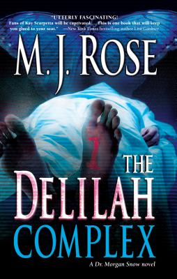 The Delilah Complex - Rose, M J