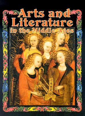Arts and Literature in the Middle Ages - Cels, Marc