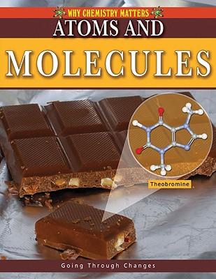 Atoms and Molecules - Aloian, Molly