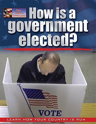 How Is a Government Elected? - Bright-Moore, Susan