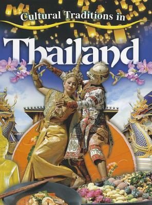 Cultural Traditions in Thailand - Aloian, Molly