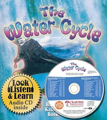 Water Cycle: Growing and Changing - Kalman, Bobbie, and Sjonger, Rebecca