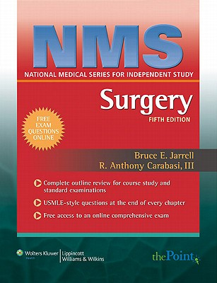 Nms Surgery - Jarrell, Bruce E, MD, FACS, and Carabasi, R Anthony, III, MD, and Kennedy, Eugene, Dr., PhD (Editor)