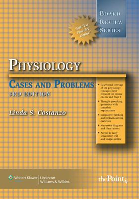 BRS Physiology Cases and Problems - Costanzo, Linda S.