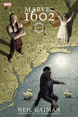 Marvel 1602 - Gaiman, Neil