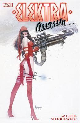 Elektra: Assassin - Miller, Frank, and Sienkiewicz, Bill (Artist)