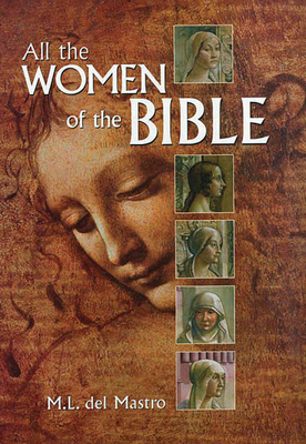 All the Women of the Bible - Del Mastro, M L