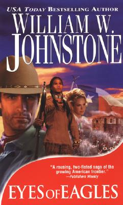 Eyes of Eagles - Johnstone, William W