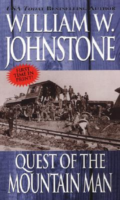 Quest of the Mountain Man - Johnstone, William W