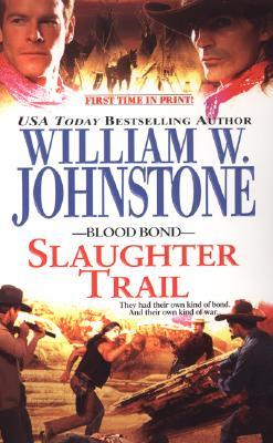 Slaughter Trail - Johnstone, William W