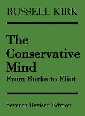 The Conservative Mind - Kirk, Russell