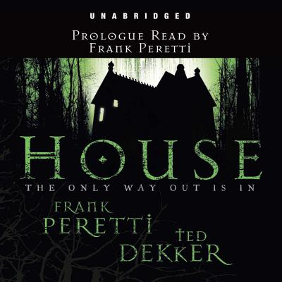 House - Peretti, Frank E (Read by), and Ted, Dekker