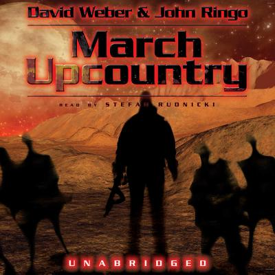 March Upcountry - Weber, David, and Ringo, John, and Rudnicki, Stefan (Read by)