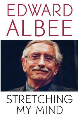 Stretching My Mind - Albee, Edward