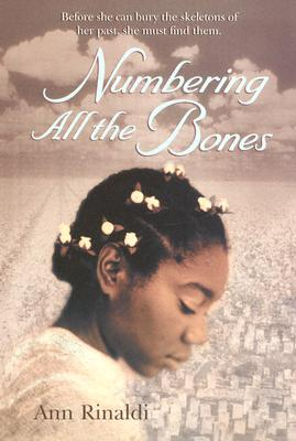 Numbering All the Bones - Rinaldi, Ann