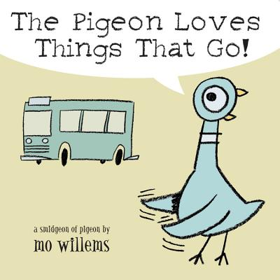 The Pigeon Loves Things That Go! -