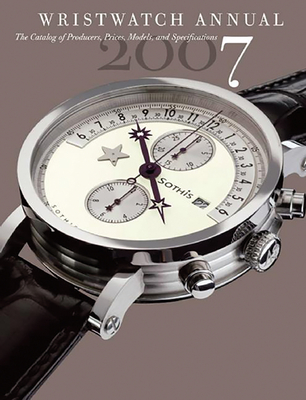 Wristwatch Annual - Braun, Peter, Dr. (Editor)
