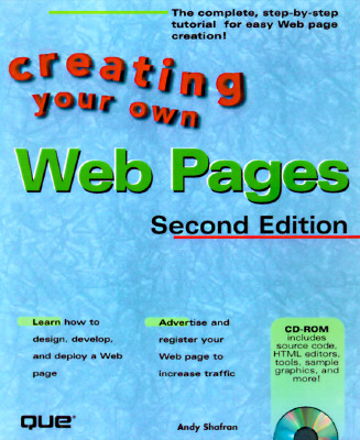Creating Your Own Web Pages - Shafran, Andrew Bryce