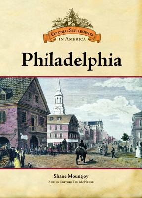 Philadelphia - Mountjoy, Shane, and McNeese, Tim (Editor)