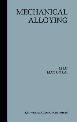 Mechanical Alloying - Lu, L, and Lai, Man O, and Lu, Li