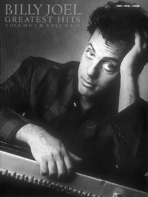 Billy Joel - Greatest Hits, Volumes 1 and 2 - Hal Leonard Publishing Corporation