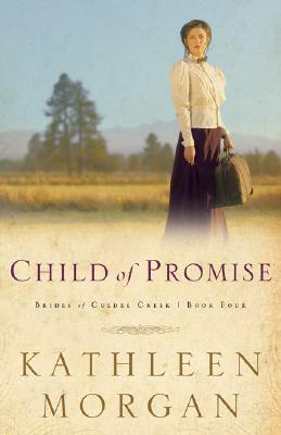 Child of Promise - Morgan, Kathleen