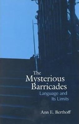 Mysterious Barricades - Berthoff, Ann E