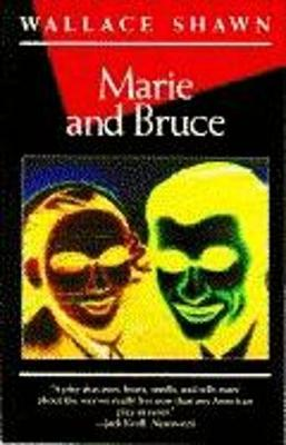 Marie and Bruce - Shawn, Wallace, and Toole, John Kennedy