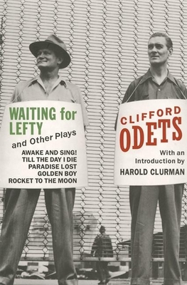 Waiting for Lefty and Other Plays - Odets, Clifford, and Odets