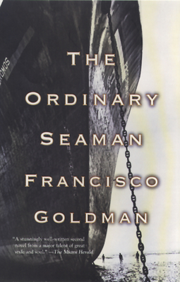 The Ordinary Seaman - Goldman, Francisco