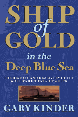 Ship of Gold in the Deep Blue Sea - Kinder, Gary