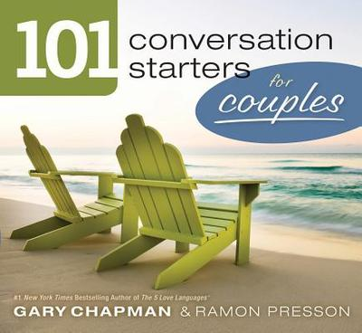 101 Conversation Starters for Couples - Chapman, Gary, and Presson, Ramon L
