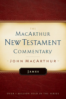 James MacArthur New Testament Commentary - MacArthur, John F, Dr., Jr.